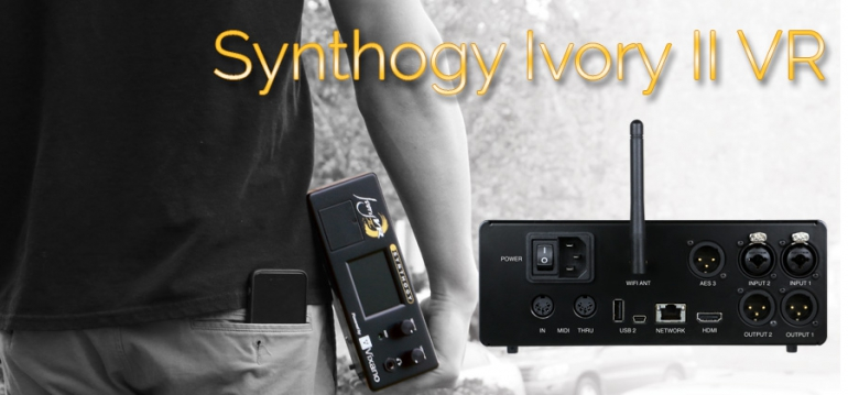 Synthogy and Vixano, Inc. Unveil Synthogy Ivory II VR