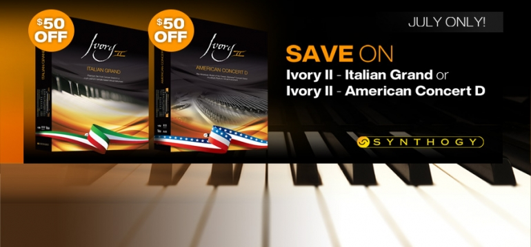 Save $50 Off Ivory II American Concert D or Ivory II Italian Grand in July!